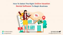 How To Select The Right Online Vacation Rental Software To Begin Business