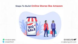 Steps To Build Online Stores like Amazon