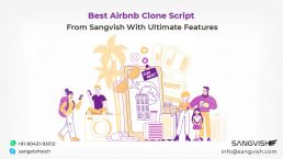 Best Airbnb Clone Script From Sangvish With Ultimate Features
