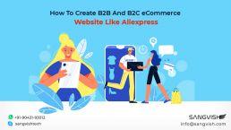 How To Create B2B And B2C eCommerce Website Like Aliexpress