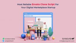 Most Reliable Envato Clone Script For Your Digital Marketplace Startup