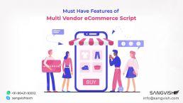 Must Have Features of Multi Vendor eCommerce Script