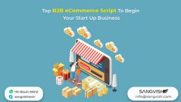 Top B2B eCommerce Script To Begin Your Start Up Business