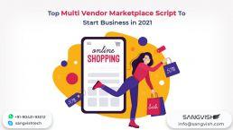 Top Multi Vendor Marketplace Script To Start Business in 2021
