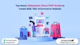Top Notch Aliexpress Clone PHP Script to Create B2B and B2C eCommerce Website