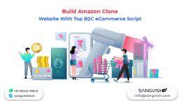 Build Amazon Clone Website With Top B2C eCommerce Script